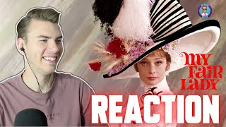 My Fair Lady (1964) - MOVIE REACTION - FIRST TIME WATCHING!