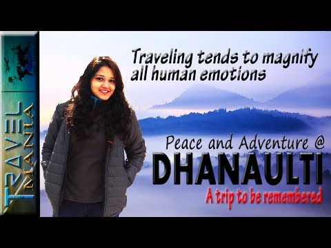 Trip to Dhanaulti | Uttarakhand | Best Time To Visit Dhanaulti | Places to visit | #travelmania