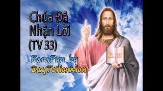 [Karaoke Beat] Thánh Vịnh 33 - Đáp Ca - Chúa Đã Nhận Lời - Vũ Lương Thiên Phúc (Đơn Ca)