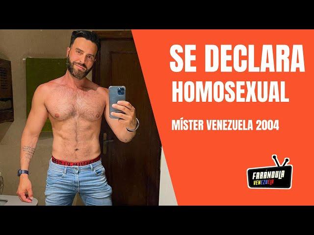 Míster Venezuela 2004 Francisco León se declara homosexual 😱