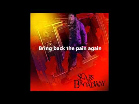 Scars On Broadway  [Full Album] 2008 Lyrics HD