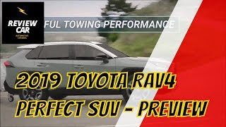 2019 Toyota RAV4 PERFECT SUV Preview | REVIEW CAR