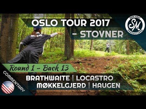 Oslo Tour 2017 | Stovner Round 1 Back 13 | Brathwaite, Locastro, Møkkelgjerd, Haugen *English*