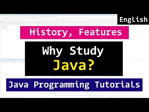 01 | History, Features, Why Study | Java Programming Video Tutorials for Beginners