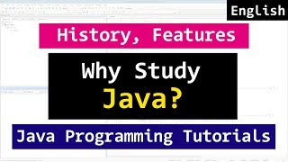 Java Programming Video Tutorials for Beginners | History,Feature,Buzzwords | Where Java Used