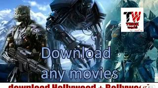 Best websites to download any Hollywood or Bollywood movies