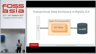 Transactional Data Dictionary in MySQL 8.0 - Gopal Shankar - FOSSASIA Summit 2017