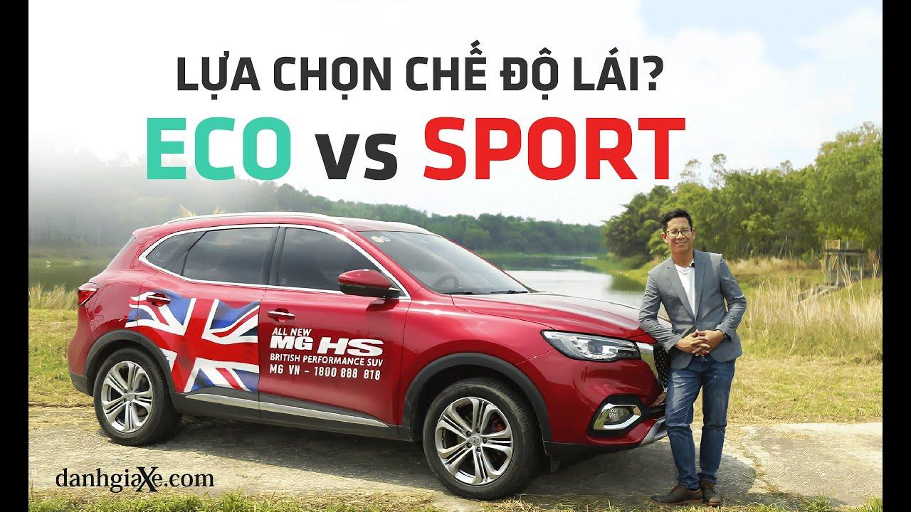 Hướng dẫn sử dụng các chế độ lái cùng MG HS: Normal, Eco, Sport | danhgiaXe.com