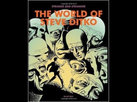 "Blake Bell, author, ""Strange and Stranger: The World of Steve Ditko"""