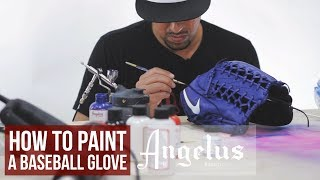 How To Custom Baseball Gloves | Angelus Paint