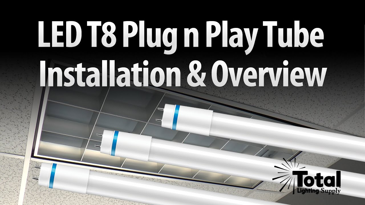 LED T8 Plug n Play Tube Installation & Overview by Total Bulk Lighting  YouTube