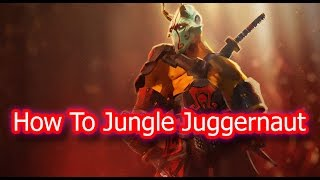 DoTa 2 How To Jungle Juggernaut FAST BF