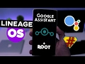 Install Lineage OS on Your Android Phone | Root + Google Assistant