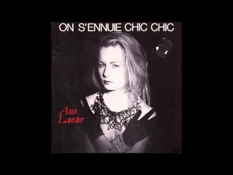 Ann Lanster – On S'Ennuie Chic Chic 1984, Full 7'', Ariola