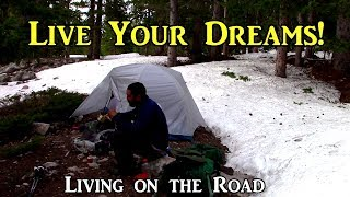 Live Your Dreams! - Living on the Road