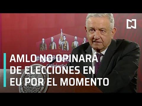 AMLO no opinará sobre las elecciones de EU hasta el resultado final - Las Noticias