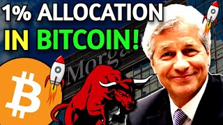 JPMorgan Says Allocate 1% iฑ Bitcoin & SEC New Crypto Regulations