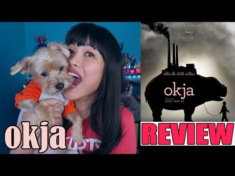 Okja   Movie Review + Accidental Water Cooler Chat