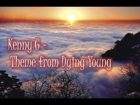 Kenny G Theme From Dying Young