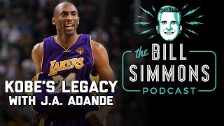 Kobe Bryant's Legacy with J.A. Adande | The Bill Simmons Podcast | The Ringer
