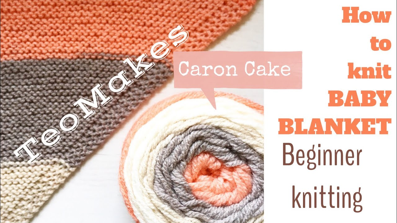 HOW TO KNIT A BABY BLANKET / Caron Cake knitting | TeoMakes