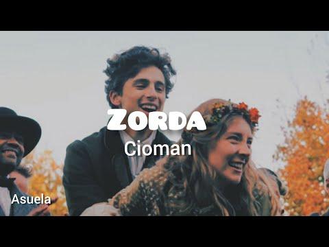 Zorda - Cioman (Sözleri / Lyrics)