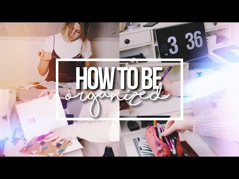 TIPS ON HOW TO BE ORGANIZED FOR SCHOOL!