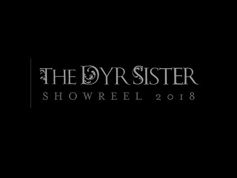 The Dyr Sister  - Showreel 2018 thumbnail