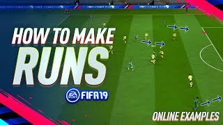 HOW TO CREATE CHANCES IN FIFA 19!! - Attacking Tutorial - How to make runs