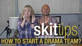 How To Start A Drama Team