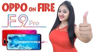 OPPO F9 PRO - OPPO ON FIRE - In Hindi