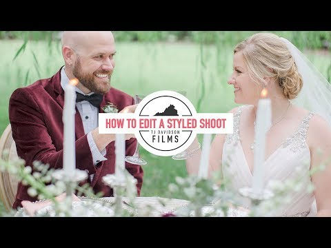 HOW TO EDIT A STYLED SHOOT