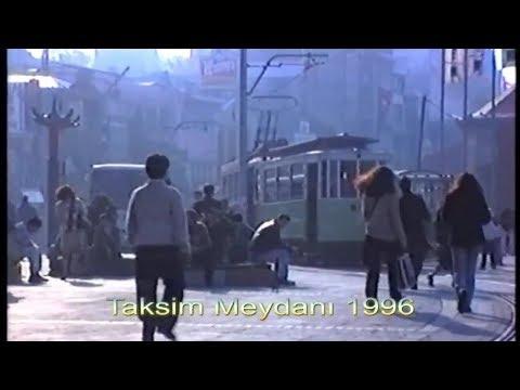 1996 İSTANBUL Sokakları, Taksim, Beşiktaş