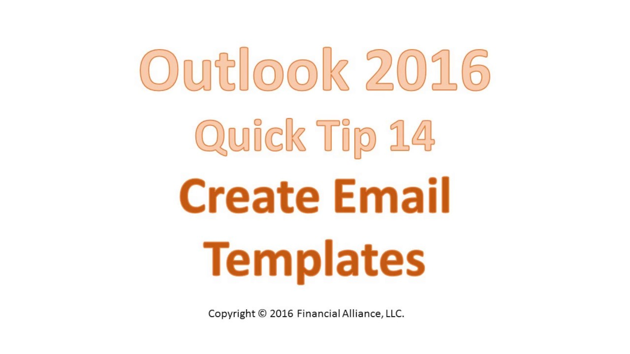 Outlook 2016 Quick Tip 14 - Create Email Templates - YouTube