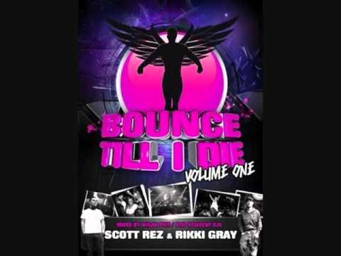 Bounce Till I Die - Volume 1 - Rikki Gray