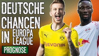 Europa League: Chancen von BVB & RB Leipzig! | Prognose