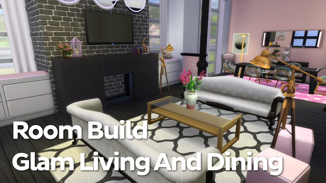 the sims 4 room build glam living and dining youtube