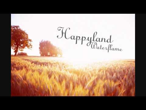 Waterflame - Happyland (HD)