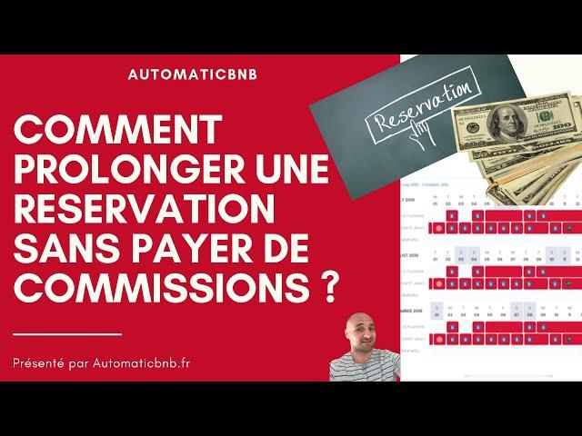 Comment prolonger une réservation sans payer de commissions ? #SuperHote