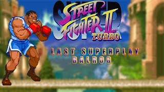 Super Street Fighter II Turbo - Balrog【TAS】