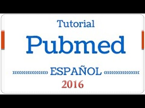 Tutorial   PUBMED   en Español 2016 📖 🔍