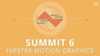 Summit 6 - Hipster Motion Graphics - After Effects
