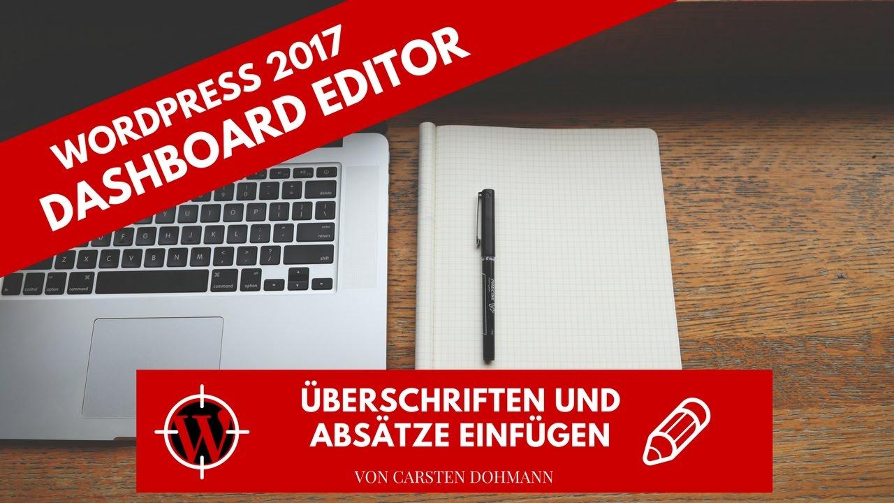 WordPress 2017 - Dashboard Editor - Überschriften und ...