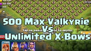 500 Max Valkyrie Vs Unlimited X-Bows | Clash of Clans Private Server | Wolf Gaming | coc attack