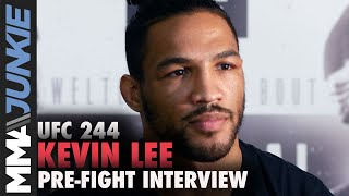 UFC 244: Kevin Lee pre fight interview