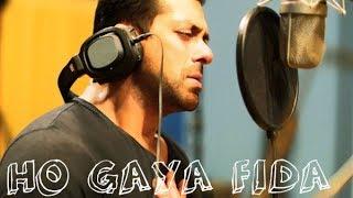 HO GAYA FIDA (FULL SONG VIDEO).TUBLIGHT 2017.....By salman khan||