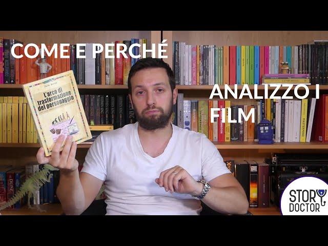 Come e perché analizzo i film su STORY DOCTOR