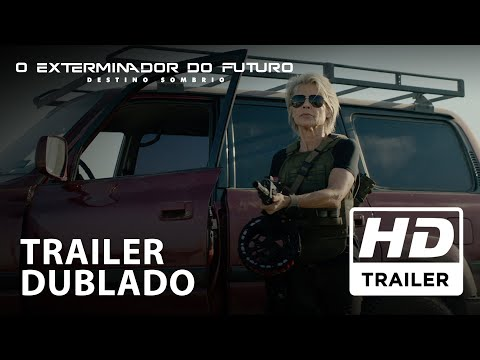 O Exterminador Do Futuro: Destino Sombrio   Trailer Oficial   Dublado HD
