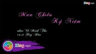 Mưa Chiều Kỷ Niệm - Huy Bảo (MV Lyric)