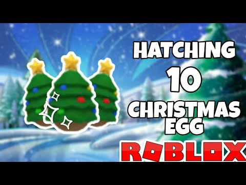HATCHING 10 CHRISTMAS EGG AND THIS HAPPENED?! (ROBLOX ADOPT ME) - YouTube